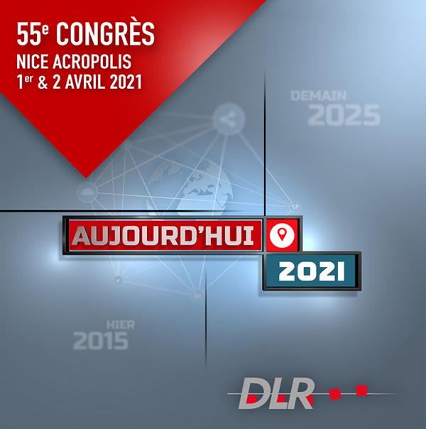 Prochain Congrès DLR Nice Acropolis – 1er et 2 avril 2021